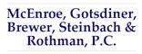 McEnroe, Gotsdiner, Brewer, Steinbach & Rothman P.C. Logo